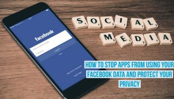 How to stop Apps from using your Facebook data and protect your privacy 5
