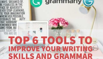 Top 6 Tools To Improve Your Writing Skills And Grammar 4