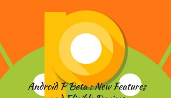 Android P Beta: New Features and Eligible Devices 2