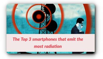 The Top 3 smartphones that emit the most radiation 1