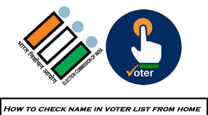 How I can check my Name in Voter list from home? 1